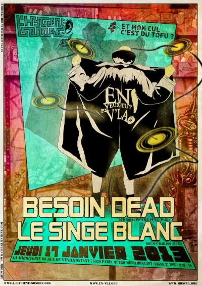 [#145] Le Singe Blanc + Besoin Dead @ La Miroiterie // jeudi 17 janvier
