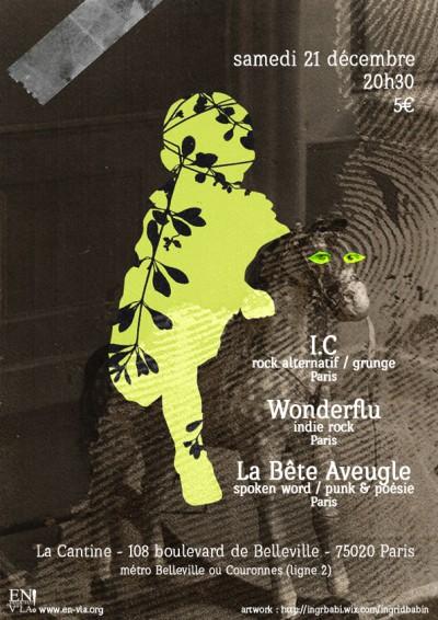 [#246] I.C + Wonderflu + La Bête Aveugle @ La Cantine // samedi 21 décembre