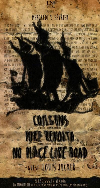 [#254] Coilguns + Mike Revolta + No Place Like Road + Louis Jucker @ La Miroiterie // mercredi 5 février