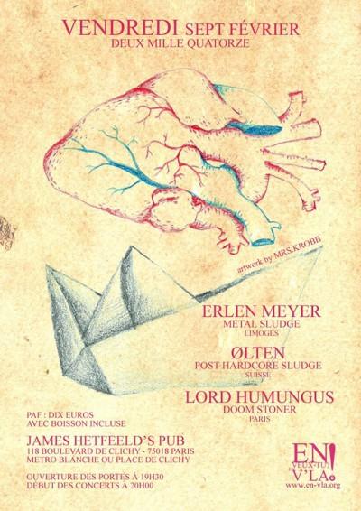 [#255] Erlen Meyer + Ø L T E N + Lord Humungus @ James Hetfeeld's Pub // vendredi 7 février