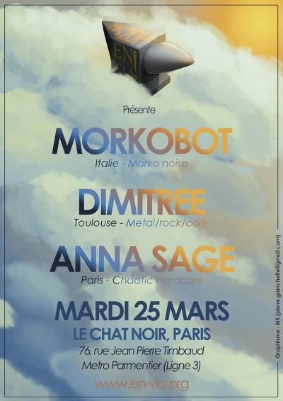 [#263] MoRkObOt + Dimitree + Anna Sage @ Le Chat Noir // mardi 25 mars