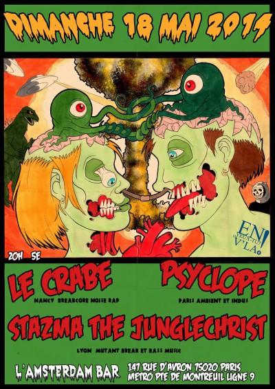[#273] Le Crabe + Stazma The Junglechrist + Psyclope @ L'Amsterdam Bar // dimanche 18 mai