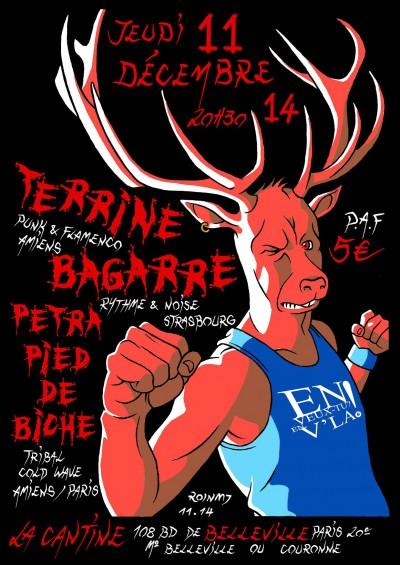 [#311] Terrine + Bagarre + Petra Pied de Biche @ La Cantine // jeudi 11 décembre