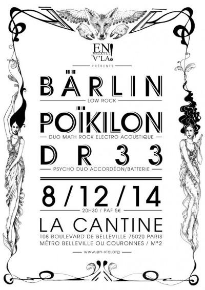 [#310] Bärlin + Poïkilon + Dr 33 @ La Cantine // lundi 8 décembre