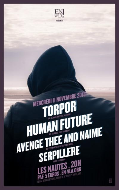 [#362] Torpor + Human Future + Avenge Thee And Naime + Serpillère @ Les Nautes // mercredi 11 novembre