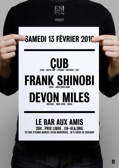 [#372] Çub + Frank Shinobi + DevonMiles @ Le Bar aux Amis // samedi 13 février