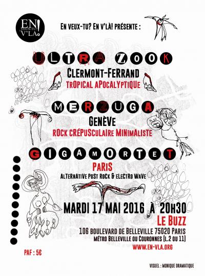 [#396] Ultra Zook + Merzuga + GigaMortet @ Le Buzz // mardi 17 mai