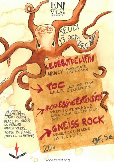 [#415] Le Début De La Fin + Toc + Aggressive Extension + Gneiss Rock @ Le Cirque Electrique // jeudi 13 octobre