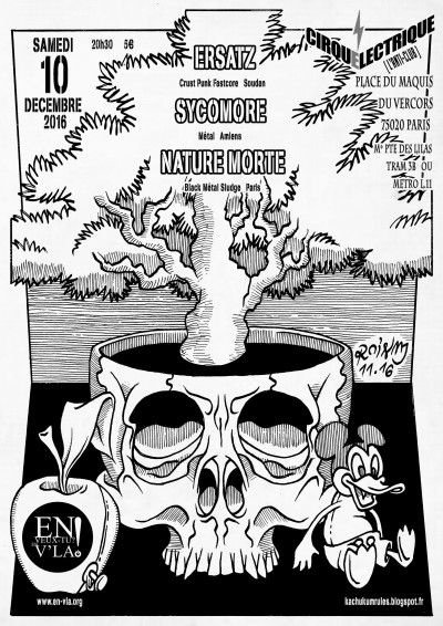 [#430] Sycomore + Ersatz + Nature Morte @ Le Cirque Electrique // samedi 10 décembre