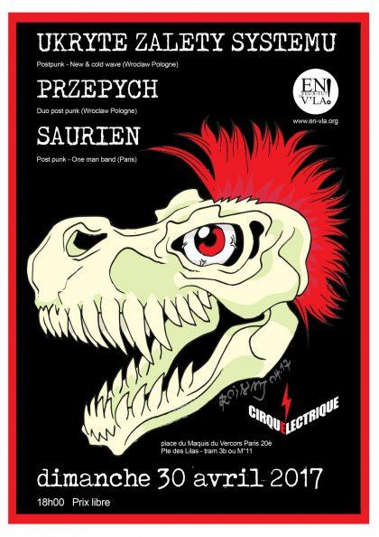 [#455] Przepych + Ukryte Zalety Systemu + Saurien @ Le Cirque Electrique // dimanche 30 avril