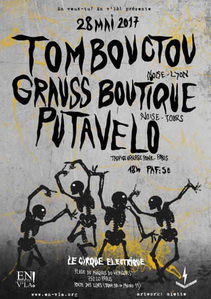 [#462] Tombouctou + Grauss Boutique + Putavelo @ Le Cirque Electrique // dimanche 28 mai