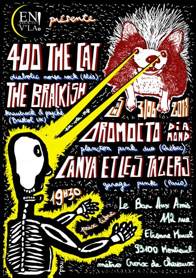 [#464] 400 The Cat + The Brackish + Oromocto Diamond + Canya & les Tazers @ Le Bar aux Amis // samedi 3 juin