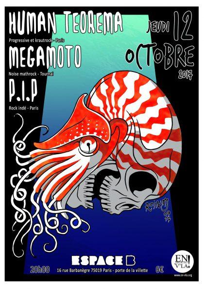 [#476] Megamoto + Human Teorema + P.I.P @ L'Espace B // jeudi 12 octobre