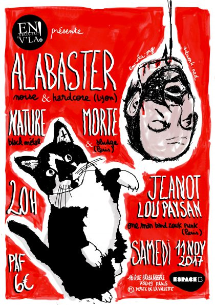 [#484] Alabaster + Nature Morte + Jeanot Lou Paysan @ L'Espace B // samedi 11 novembre