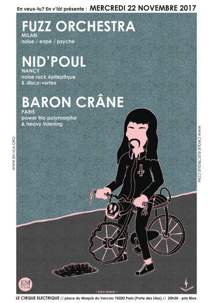 [#486] Fuzz Orchestra + Nid'pOuL + Baron Crâne @ Le Cirque Electrique // mercredi 22 novembre