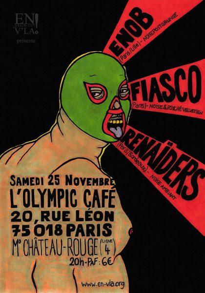 [#488] Enob + Fiasco + Renaïders @ L'Olympic // samedi 25 novembre
