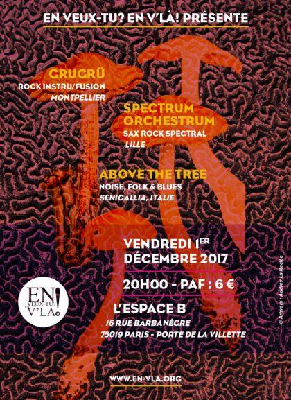[#489] GruGrü + Spectrum Orchestrum + Above the tree @ L'Espace B // vendredi 1er décembre