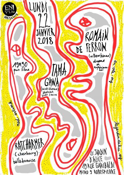 [#497] Romain de Ferron + Ratcharmer + Tamagawa @ Le Jardin d'Alice // lundi 22 janvier