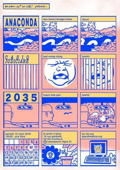 [#506] Anaconda + Casio Judiciaire + 2035 @ Le Jardin d'Alice // samedi 10 mars