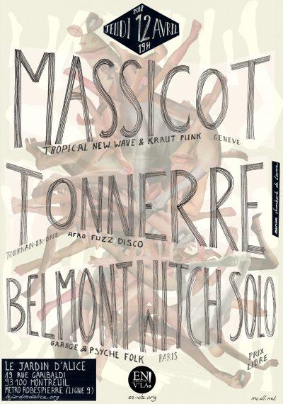 [#512] Massicot + Tonnerre + Belmont Witch solo @ Le Jardin d'Alice // jeudi 12 avril