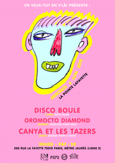 [#522] Disco Boule + Oromocto Diamond + Canya et les Tazers @ La Pointe Lafayette // mercredi 6 juin