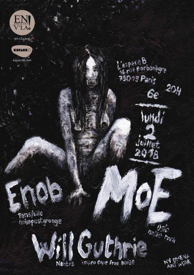 [#527] MoE + Enob + Will Guthrie @ L'Espace B // lundi 2 juillet