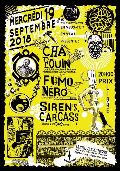 [#534] Chafouin + Fumo Nero + Siren's Carcass @ Le Cirque Electrique // mercredi 19 septembre