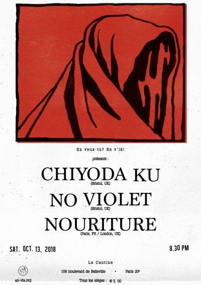 [#541] Chiyoda Ku + No Violet + Nouriture @ La Cantine // samedi 13 octobre