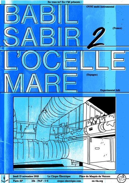 [#551] Babil Sabir 2 + l'ocelle mare @ Le Cirque Electrique // jeudi 15 novembre