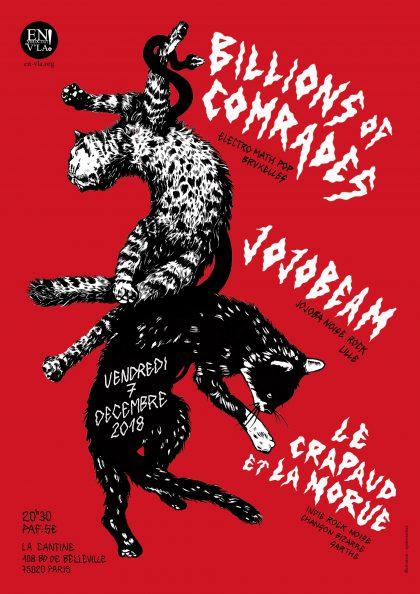 [#556] Billions of Comrades + JojoBeam + Le Crapaud et La Morue @ La Cantine // vendredi 7 décembre