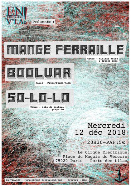 [#557] Mange Ferraille + Boolvar + So-lo-lo @ Le Cirque Electrique // mercredi 12 décembre