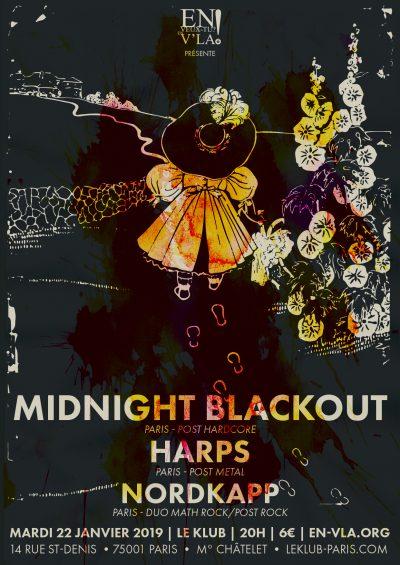 [#559] Midnight Blackout + Harps + Nordkapp @ Le Klub // mardi 22 janvier