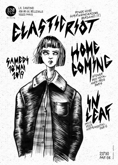 [#585] Elastic Riot + In Leaf + Homecoming @ La Cantine // samedi 18 mai