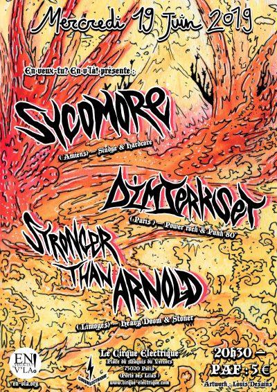 [#592] Sycomore + Stronger Than Arnold + Dim Jerk Set @ Le Cirque Electrique // mercredi 19 juin