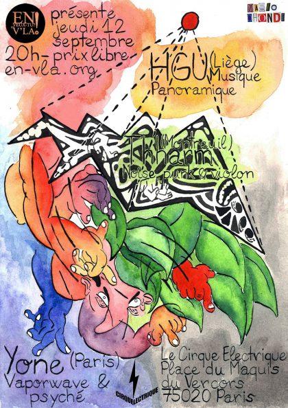 [#596] HGU + Thharm + Yone @ Le Cirque Electrique // jeudi 12 septembre