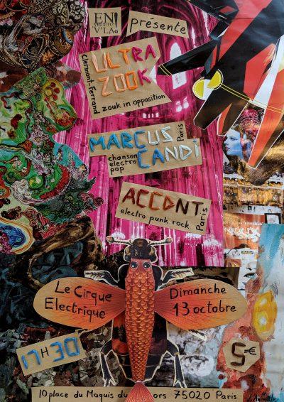 [#602] Ultra Zook + Marcus Candi + ACCDNT @ Le Cirque Electrique // dimanche 13 octobre