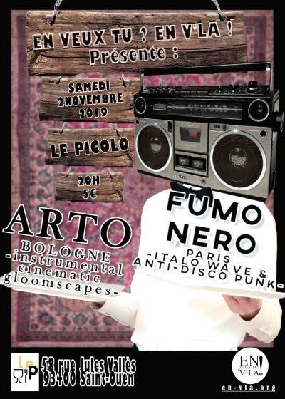 [#608] Arto + Fumo Nero @ Le Picolo // samedi 2 novembre