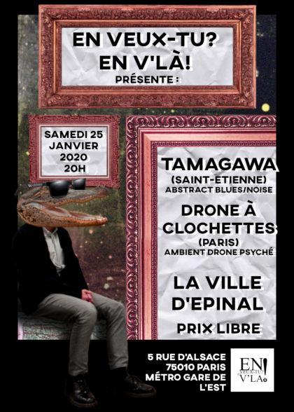 [#620] Tamagawa + drone à clochettes @ La Ville d'Epinal // samedi 25 janvier