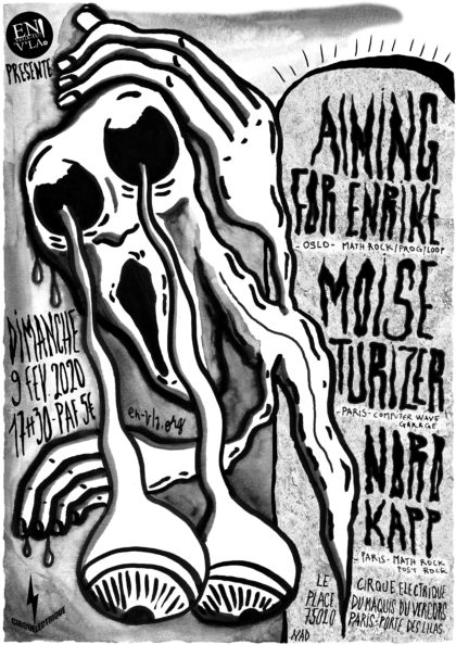 [#621] Aiming for Enrike + Moïse Turizer + Nordkapp @ Le Cirque Electrique // dimanche 9 février