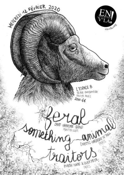 [#622] Feral + Something Animal + Traitors @ L'Espace B // mercredi 12 février