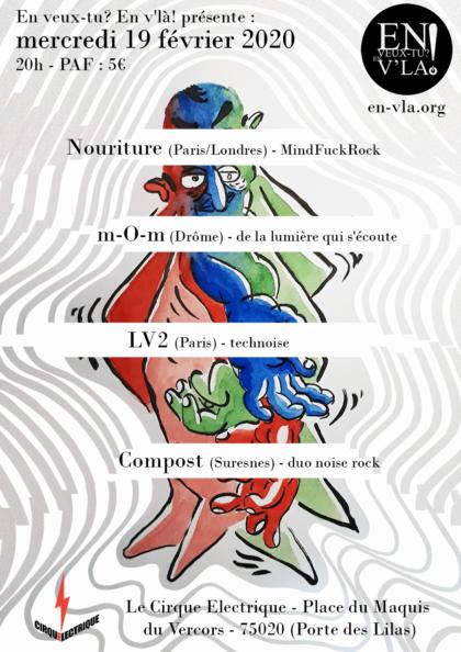 [#624] Nouriture + m-O-m + LV2 + Compost @ Le Cirque Electrique // mercredi 19 février