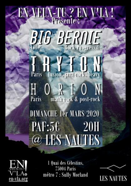 [#627] Big Bernie + Tryton + Horion @ Les Nautes // dimanche 1er mars