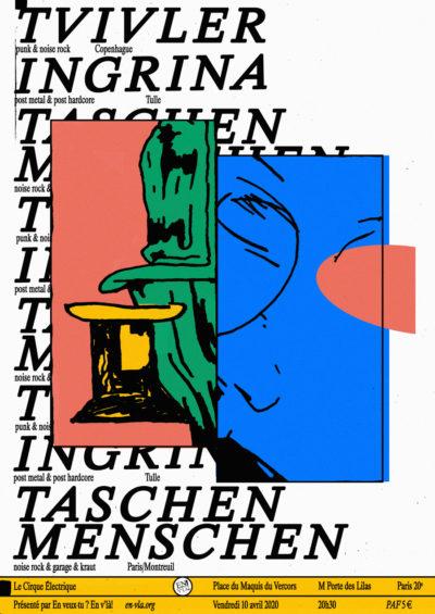 [ANNULÉ] Tvivler + Ingrina + Taschen Menschen @ Le Cirque Electrique // vendredi 10 avril