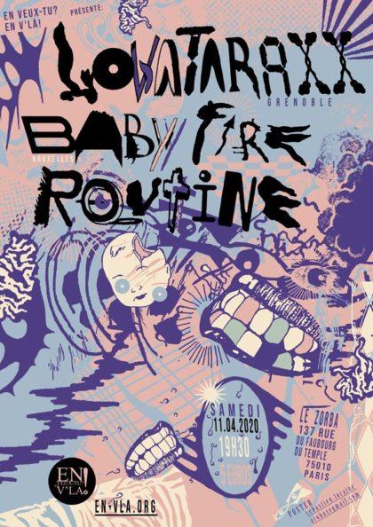 [ANNULÉ] Lovataraxx + Baby Fire + Routine @ Le Zorba // samedi 11 avril